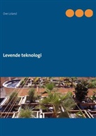 Ove Loland - Levende teknologi