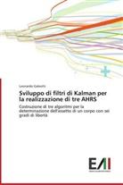 Leonardo Galeotti - Sviluppo di filtri di Kalman per la realizzazione di tre AHRS