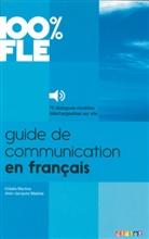 Cidalia Martins, Collectif, Didier, Jean-Jacques Mabilat, J.-J. Mabilat, Jean-Jacques Mabilat... - 100% FLE: Guide de communication en français