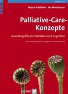 Moyra Baldwin, Moyra A. Baldwin, Jan Woodhouse, Moyr A Baldwin, Baldwi, Moyra A. Baldwin... - Palliative-Care-Konzepte