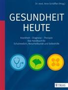 Arne Schäffler, Arn Schäffler, Arne Schäffler - Gesundheit heute
