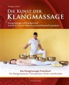 David Lindner, Frank Plate, Prosic-Götte, Adalgis Wulf, David Lindner - Die Kunst der Klangmassage - Das neue Praxisbuch Klangmassage