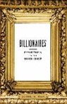 Darrell M. West - Billionaires: Reflections on the Upper Crust