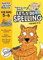 Andrew Brodie - Let''s Do Spelling 5-6
