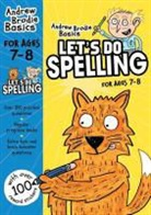 Andrew Brodie - Let''s Do Spelling 7-8