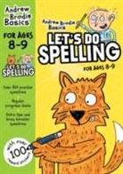 Andrew Brodie - Let''s Do Spelling 8-9