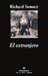 Richard Sennett - El Extranjero: Dos Ensayos Sobre el Exilio = The Foreign