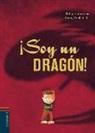 Philippe Goossens, Thierry Robberecht - ¡Soy un dragón!