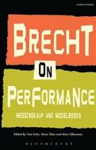 Bertolt Brecht, Prof. Steve (University of Nottingham Giles, Professor Steve Giles, Steve (University of Nottingham Giles, Tom Kuhn, Tom (St Hugh's College Kuhn... - Brecht on Performance