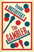 Fyodor Dostoevsky, DOSTOEVSKY FYODOR, Fjodor M Dostojewskij, Fjodor M. Dostojewskij - The Gambler
