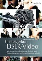 Michael Münch - Einsteigerkurs DSLR-Video