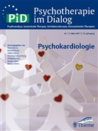Christian Albus, Volker Köllner, Christian Albus, Maria Borcsa, Michael Broda, Volker Köllner - Psychotherapie im Dialog (PiD) - 1/2011: Psychokardiologie