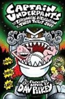 Dav Pilkey - Captain Underpants and the Tyrannical Retaliation of the Turbo Toilet