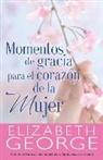 Elizabeth George - Momentos de Gracias Para El Corazón de la Mujer