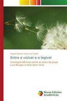 Sandra Beatriz Duarte de Freitas - Entre o visível e o legível