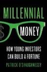 O&apos, Patrick OShaughnessy, Patrick O'Shaughnessy, Patrick shaughnessy - Millennial Money
