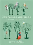 Matt Sewell - Our Woodland Birds