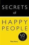 Matt Avery - Secrets of Happy People