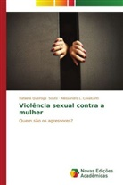 Alessandro L Cavalcanti, Alessandro L. Cavalcanti, Rafaella Queirog Souto, Rafaella Queiroga Souto - Violência sexual contra a mulher
