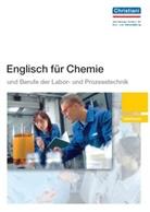 Frauke Düwel - Englisch für Chemie und Berufe der Labor- und Prozesstechnik