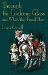 Lewis Carroll, John Tenniel - Through the Looking-Glass and What Alice