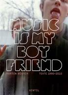 Martin Büsser, Ing Rüdiger, Oliver Schmitt - Music is my Boyfriend