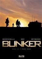 Be, Christoph Bec, Christophe Bec, Betbede, Stéphan Betbeder, Stéphane Betbeder... - Bunker - Bd.2: Bunker