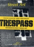 Street Art Trespass: 2012