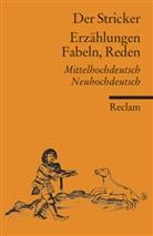 Der Stricker, Der Stricker, Der Der Stricker, Stricker, Otfri Ehrismann, Otfrid Ehrismann - Erzählungen, Fabeln, Reden