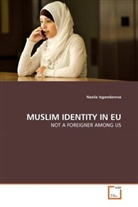 Nazila Isgandarova - MUSLIM IDENTITY IN EU