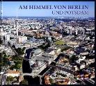 Wieland Giebel, Dirk Laubner, Dirk Laubner - Am Himmel von Berlin und Potsdam