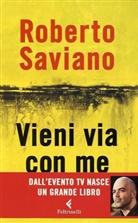 Roberto Saviano - Vieni via con me