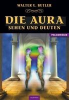 W Butler, W E Butler, Walter Butler, Walter E Butler, Walter E. Butler, Walter Ernes Butler... - Die Aura