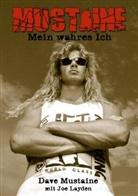 Joe Layden, Dav Mustaine, Dave Mustaine - Mustaine: Mein wahres Ich