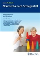 Jan Mehrholz, Ja Mehrholz, Jan Mehrholz - Neuroreha nach Schlaganfall