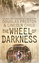 Child, Lincoln Child, Presto, Douglas Preston - The Wheel of Darkness