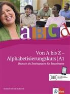 Alexis Feldmeier García - Von A bis Z - Alphabetisierungskurs für Erwachsene: Kursbuch A1, m. 2 Audio-CDs