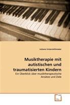 Juliane Unterreithmeier - Musiktherapie mit autistischen und traumatisierten Kindern