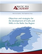 Baltic Sea Academy, . Baltic Sea Academy, Ma Hogeforster, Max Hogeforster - Strategies for the development of Crafts and SMEs in the Baltic Sea Region