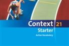 Jan Stoewe, Hellmut Schwarz - Context 21, Starter: Active Vocabulary