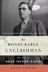 Adam Sisman - An Honourable Englishman