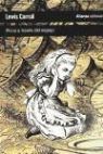 Lewis Carroll, John Tenniel - Alicia a través del espejo