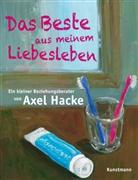 Axel Hacke - Das Beste aus meinem Liebesleben