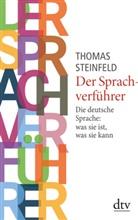 Thomas Steinfeld - Der Sprachverführer