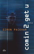 Simon Packham - Comin 2 get u