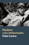 Fidel Castro - Palabras a Los Intelectuales