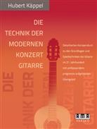 Hubert Käppel - Die Technik der modernen Konzertgitarre