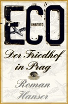 Umberto Eco - Der Friedhof in Prag