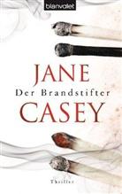 Jane Casey - Der Brandstifter