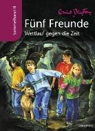 Enid Blyton, Silvia Christoph - Fünf Freunde, Sammelbände - Bd.8: Wettlauf gegen die Zeit